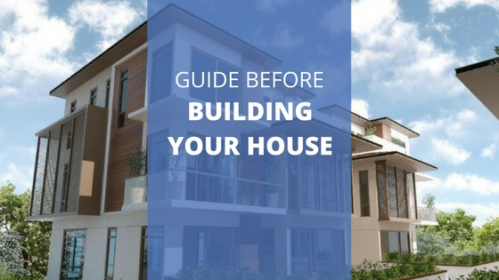 Step by step guide before building a house for Build a house step by step guide